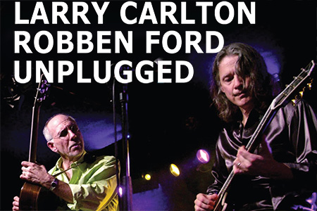 Unplugged / Larry Carlton & Robben Ford